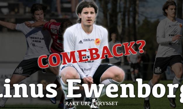 Nu är han här: Linus Ewenborg!
