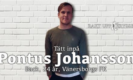 Tätt inpå: Pontus Johansson – Vänersborgs FK