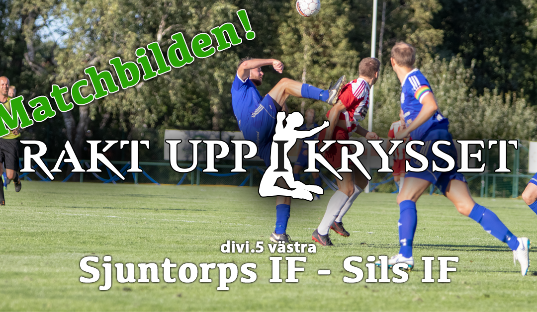 Matchbilden: Sjuntorps IF herr – Sils IF