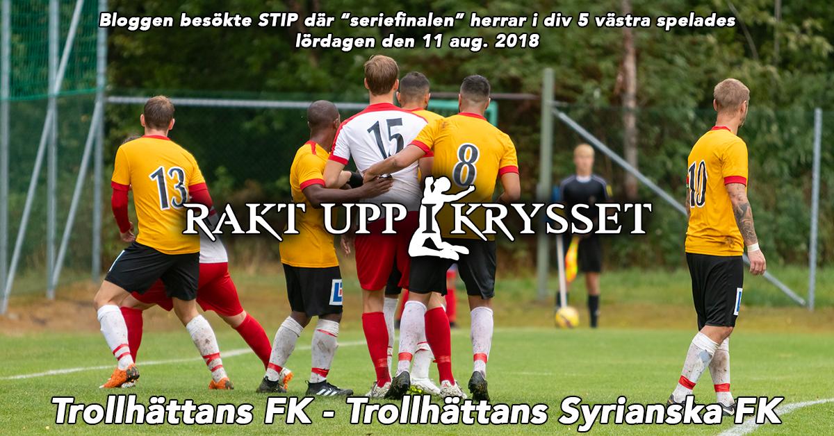 Matchrapport: Trollhättans FK – Trollhättans Syrianska FK 0-0