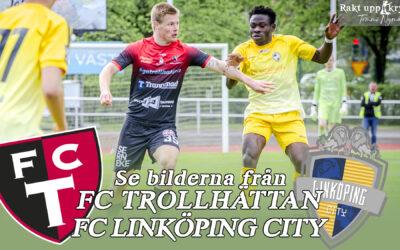 FC Trollhättan – FC Linköping City 3-0