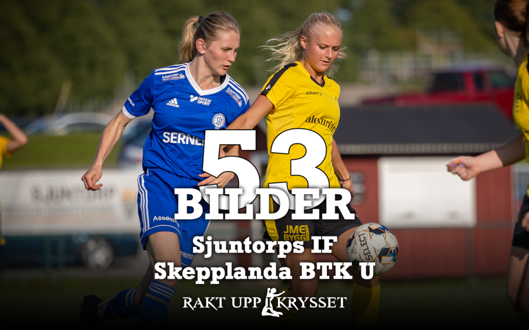 53 bilder från Sjuntorps IF dam – Skepplanda BTK U 0-1